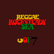 Various Artists - Reggae Rocksteady Ska Vol. 7