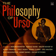 Various Artists - The Philosophy of Urso - Phil Urso's 1953-1959 Sessions
