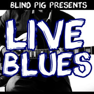 Various Artists - Blind Pig Presents: Live Blues