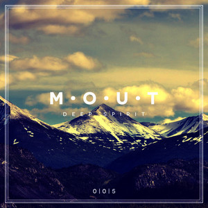 Mout - Deep Spirit, Vol. 5 (Explicit)