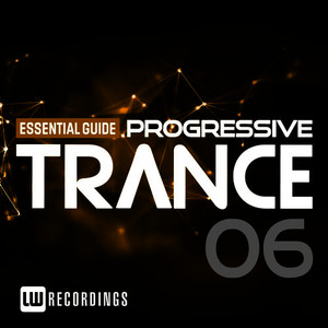Essential Guide: Progressive Trance, Vol. 6