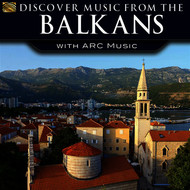 Various Artists - Discover Music from the Balkans