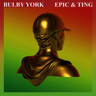 Bulby York - Epic & Ting (Explicit)