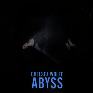 Chelsea Wolfe - Abyss (Deluxe Edition)
