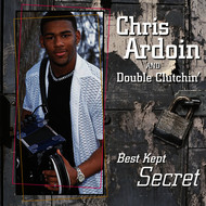 Chris Ardoin and Double Clutchin' - Best Kept Secret