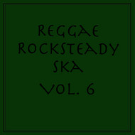 Various Artists - Reggae Rocksteady Ska, Vol. 6