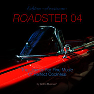 Various Artists - Roadster 04 - The License for Fine Music of Perfect Coolness Edition Americano
