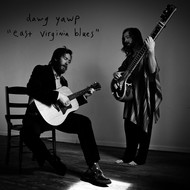 Dawg Yawp - East Virginia Blues
