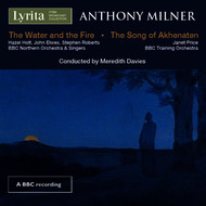 Various Artists - Milner: The Song of Akhenaten & The Water and the Fire