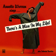 "Annette Warren - Annette Warren Sings… ""There's a Man in My Life!"" Plus Selected Rarities (Remastered)"