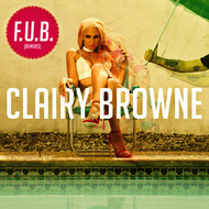 Clairy Browne - F.U.B. (Remixes [Explicit])