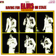 Elvis Presley - Having Fun with Elvis on Stage, Vol. I