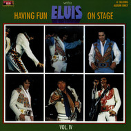 Elvis Presley - Having Fun with Elvis on Stage, Vol. IV