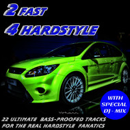 Various Artists - 2 Fast 4 HARDSTYLE