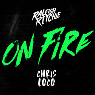Raleigh Ritchie x Chris Loco - On Fire