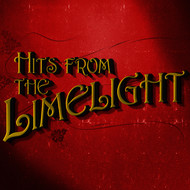 Original Cast - Hits from the Limelight