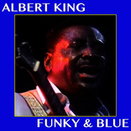 Albert King - Funky & Blue
