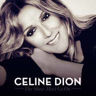 Celine Dion feat. Lindsey Stirling - The Show Must Go On