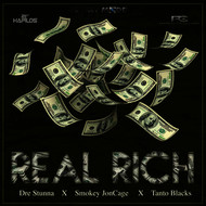 Dre Stunna feat. Smokey JonCage, Tanto Blacks - Real Rich - Single