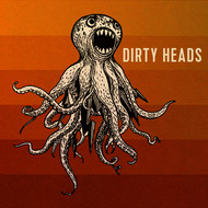 Dirty Heads - That's All I Need