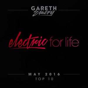 Electric For Life Top 10 - May 2016