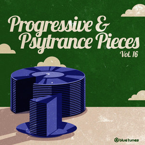 Progressive & Psy Trance Pieces, Vol.16