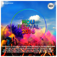 Various Artists - Holi Festival 2016 (Deluxe Version)
