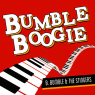 B. Bumble & The Stingers - Bumble Boogie