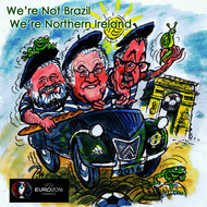 The Northern Ireland Supporters - We're Not Brazil, We're Northern Ireland