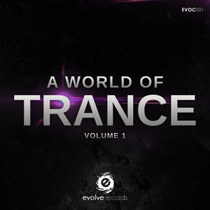 A World Of Trance, Vol. 1