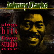 Johnny Clarke - Sings Hits from Studio One