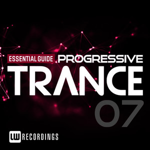 Essential Guide: Progressive Trance, Vol. 7