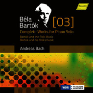 Bartók: Complete Works for Piano Solo, Vol. 3 – The Romantic Bartók