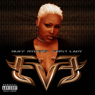 Eve - Let There Be Eve...Ruff Ryders' First Lady (Explicit)