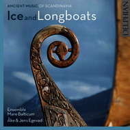 Ensemble Mare Balticum - Ice & Longboats