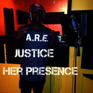 Justice - Her Presence