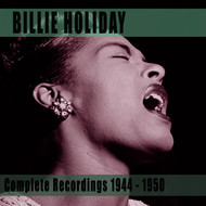 Billie Holiday - Complete Recordings 1944-1950