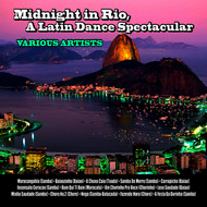 Various Artists - Midnight in Rio, a Latin Dance Spectacular