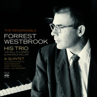 Forrest Westbrook - The Remarkable Forrest Westbrook - His Trio & Quintet