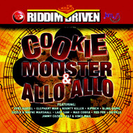 Various Artists - Riddim Driven: Cookie Monster & Allo Allo