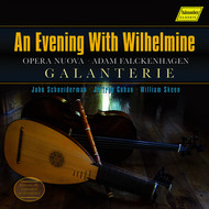 Galanterie - An Evening with Wilhelmine
