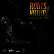 Roots By Nature - Revelation Time