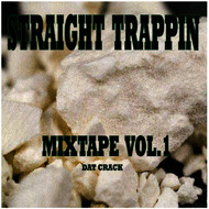 Various Artist - Straight Trappin Mixtape Series Vol1