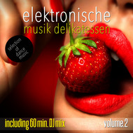 Various Artists - Elektronische Musik Delikatessen, Vol. 2 - Selection of Dance Music (Mixed By Terrie Francys Junior)