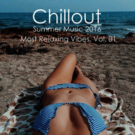 Various Artists - Chillout Summer Music 2016 - Most Relaxing Vibes, Vol. 01