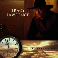 Tracy Lawrence - Time Marches On