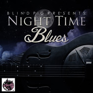 Various Artists - Blind Pig Presents: Night Time Blues