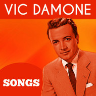 Vic Damone - Songs