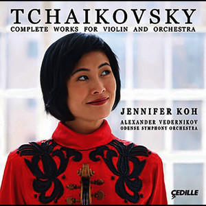 Tchaikovsky: Complete Works for Violin & Orchestra