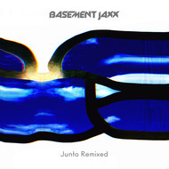 Basement Jaxx - Junto Remixed